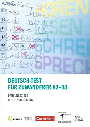 Deutsch-Test fur Zuwanderer A2 - B1 - Prufungsziele, Testbeschreibun (German Edition)