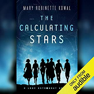 The Calculating Stars     A Lady Astronaut Novel              By:                                                                                                                                 Mary Robinette Kowal                               Narrated by:                                                                                                                                 Mary Robinette Kowal                      Length: 11 hrs and 38 mins     90 ratings     Overall 4.4