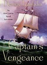 The Captain's Vengeance: An Alan Lewrie Naval Adventure (Alan Lewrie Naval Adventures Book 12)