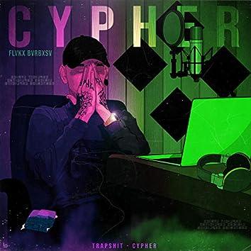 Trapshit - Cypher #1