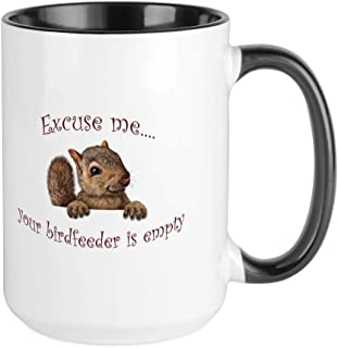 CafePress Excuse Me.Your Birdfeeder Is Empty Mugs Coffee Mug, Large 15 oz. White Coffee Cup