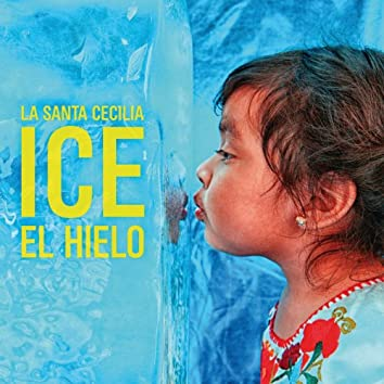 Ice El Hielo