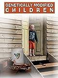 Genetically Modified Children