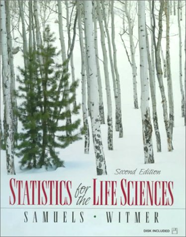 Statistics for the Life Sciences (2nd Edition)