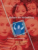 Visionen der Veraenderung: Forumtheater nach Augusto Boal Band 2