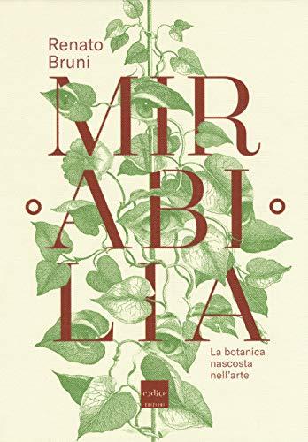 Mirabilia. La botanica nascosta nell'arte