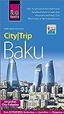 Reise Know-How CityTrip Baku: Reiseführer mit Stadtplan und kostenloser Web-App