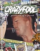 Sublime's Brad Nowell: Crazy Fool (Portrait of a Punk)