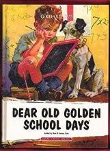 Dear Old Golden School Days