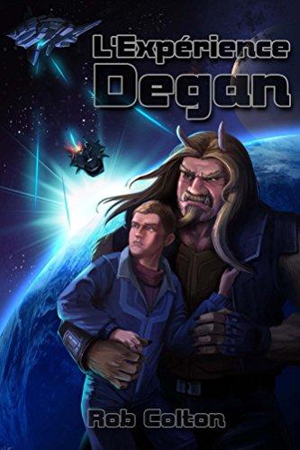 L'Expérience Degan (Conspirations Galactiques t. 1)