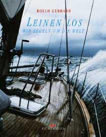 Leinen los, wir segeln um die Welt