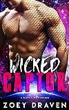 Wicked Captor (A SciFi Alien Warrior Romance) (Warrior of Rozun Book 1)