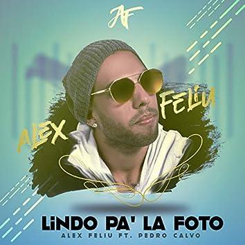 Lindo Pa' la Foto
