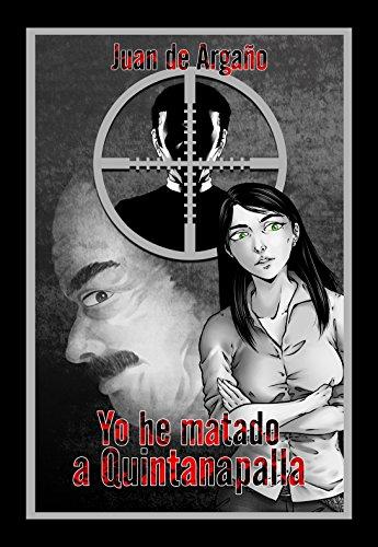 Yo he matado a Quintanapalla (Universo Grillo nº 1)