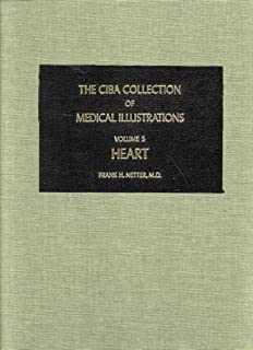 Heart (CIBA Collection of Medical Illustrations, Volume 5)