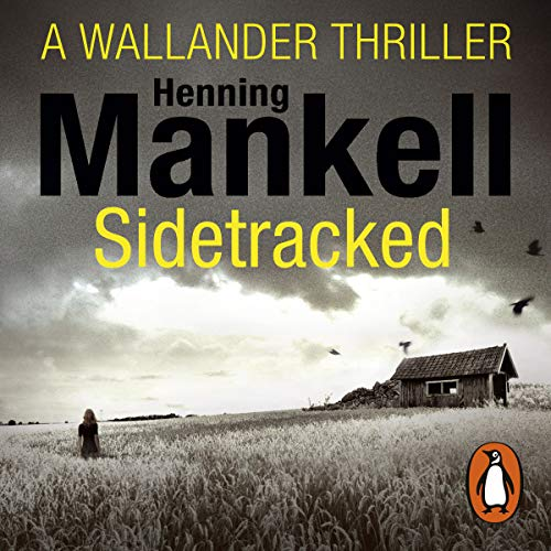 Sidetracked: An Inspector Wallander Mystery