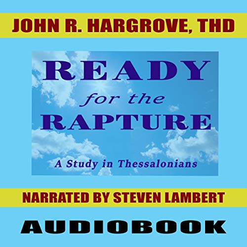 Ready for the Rapture: A Study of Thessalonians audiobook cover art