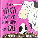 La vaca que puso un huevo by Andy Cutbill(2008-08-01)