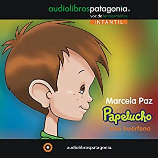 Papelucho Casi Huérfano [Papelucho the Almost Orphaned] audiobook cover art
