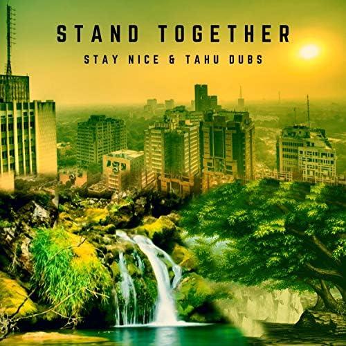 Stay Nice & Tahu Dubs