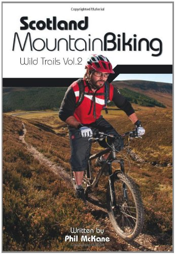 Scotland Mountain Biking: Wild Trails Vol.2: v. 2