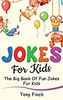 Jokes for Kids: The big book of fun jokes for kids