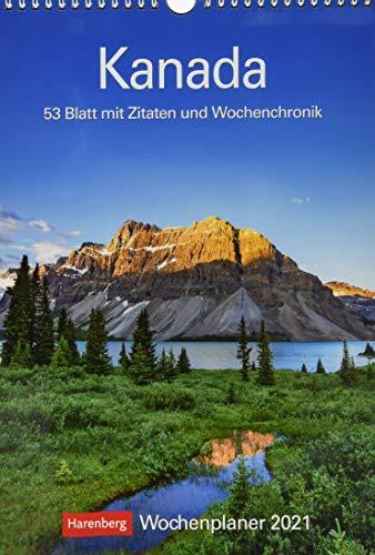 Kanada Kalender 2021: Wochenplaner, 53 Blatt mit Zitaten und Wochenchronik