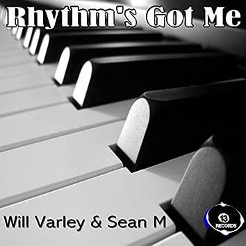 Rhythm's Got Me