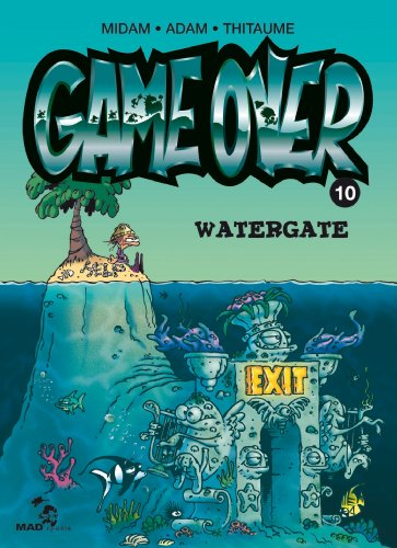 Game Over - Tome 10 : Watergate