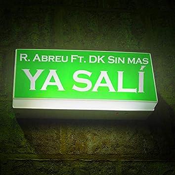 Ya salí (feat. Dk sin mas)