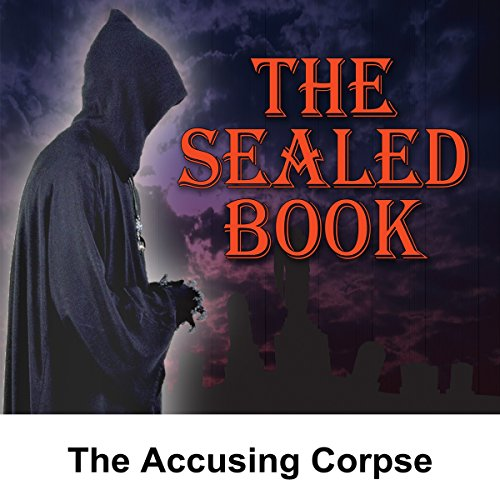 Sealed Book: The Accusing Corpse cover art