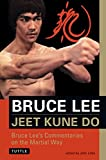 Bruce Lee Jeet Kune Do: Bruce Lee's Commentaries on the Martial Way (Bruce Lee Library)