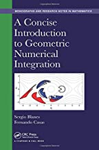 A Concise Introduction to Geometric Numerical Integration (Chapman & Hall/CRC Monographs and Research Notes in Mathematics)