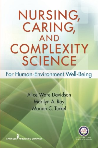 Nursing, Caring and Complexity Science for Human-environment Well-being