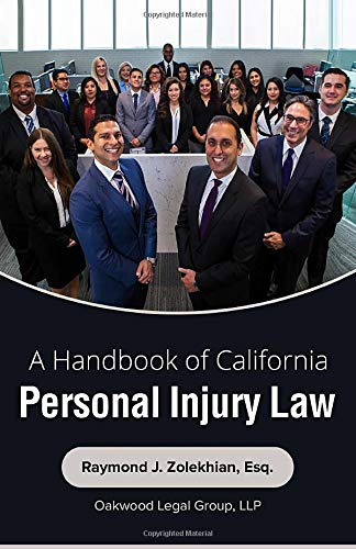 Compare Textbook Prices for A Handbook of California Personal Injury Law  ISBN 9781946481498 by Zolekhian, Raymond J.