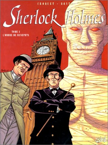 Sherlock Holmes. Tome 3 : L'ombre de Menephta