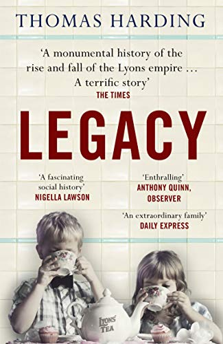 Legacy: One Family, a Cup of Tea and the Company that Took On the World (English Edition)