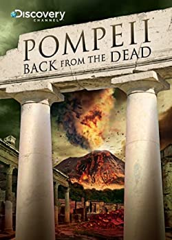 Pompeii  Back From the Dead