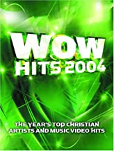 WOW Hits 2004: 18 of the Year's Top Christian Artists and Music Video Hits