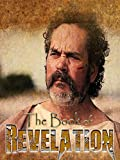 The Book of Revelation - Episode 1
