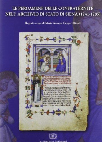 Le pergamene delle confraternite nell'archivio di Stato di Siena