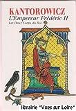 L'Empereur Frédéric II Les Deux Corps du Roi - Le Grand Livre du Mois - 01/01/2000