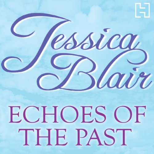 Echoes of the Past audiobook cover art