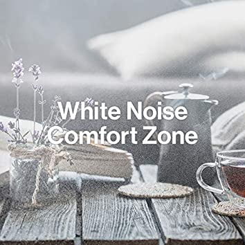 White Noise Comfort Zone