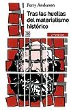 Tras las huellas del materialismo histórico (Siglo XXI de España General)