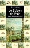 Le Spleen de Paris - Petits poèmes en prose - J'ai lu - 01/11/1998