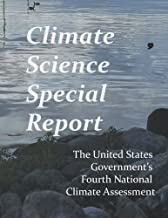 Climate Science Special Report: Fourth National Climate Assessment
