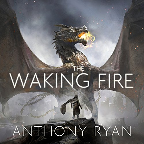The Waking Fire     Book One of Draconis Memoria              By:                                                                                                                                 Anthony Ryan                               Narrated by:                                                                                                                                 Steven Brand                      Length: 22 hrs and 29 mins     154 ratings     Overall 4.2