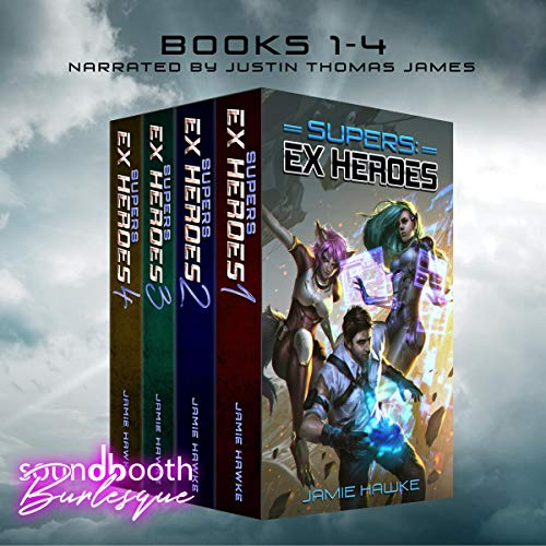 Supers: Ex Heroes Boxset: Books 1-4 Plus Shorts audiobook cover art