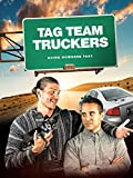Tag Team Truckers